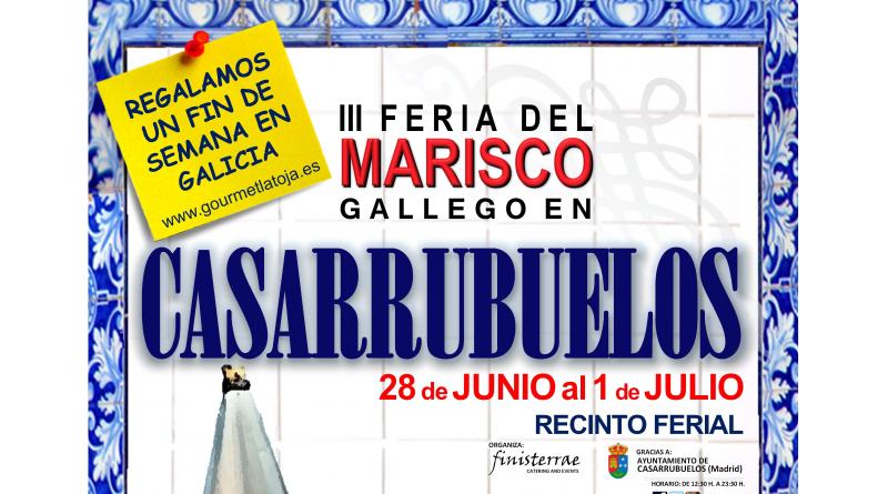 III Feria Marisco Gallego Casarrubuelos- Gourmet La Toja