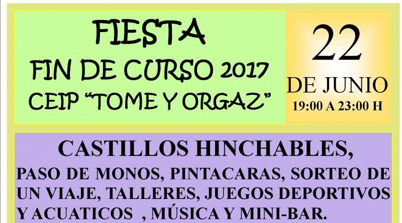 Cartel fiesta fin de curso CEIP Tomé y Orgaz 2017