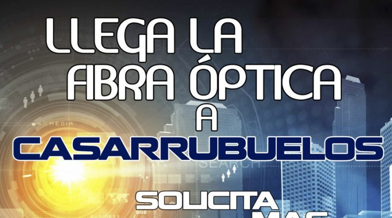 Cartel de presentación de la fibra óptica en Casarrubuelos